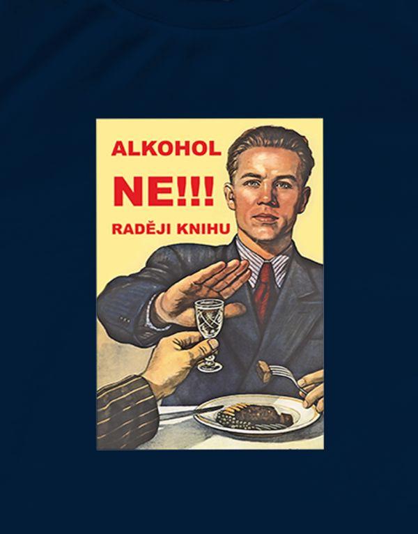 Tričko Alkohol ne, raději knihu