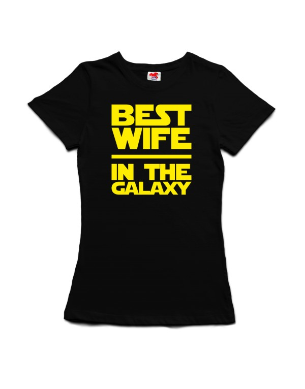 Tričko Best wife in the galaxy - Star Wars - nejlepší žena