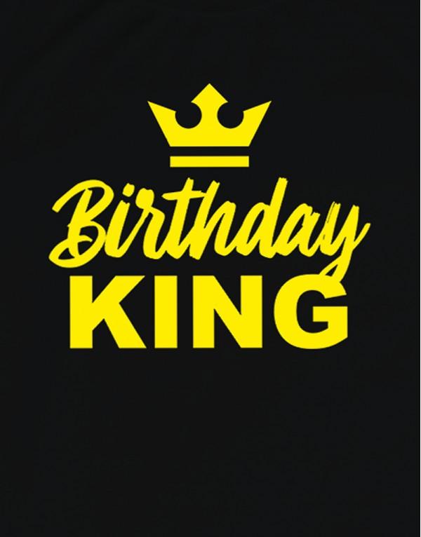 Tričko Birthday King