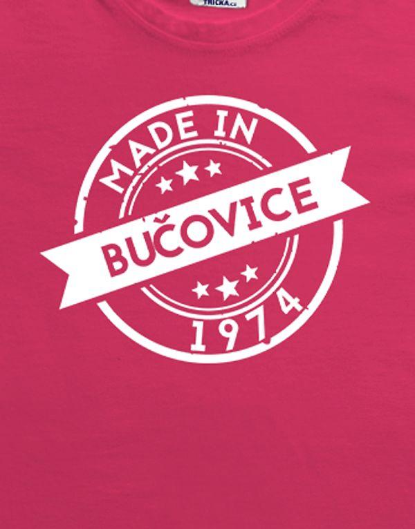 Tričko k narozeninám - Made in ...