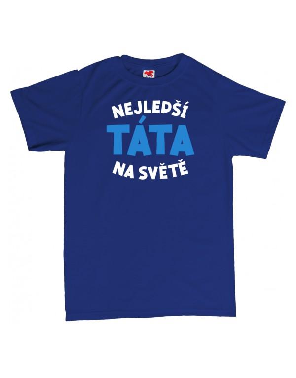Tričko - Nejlepší táta