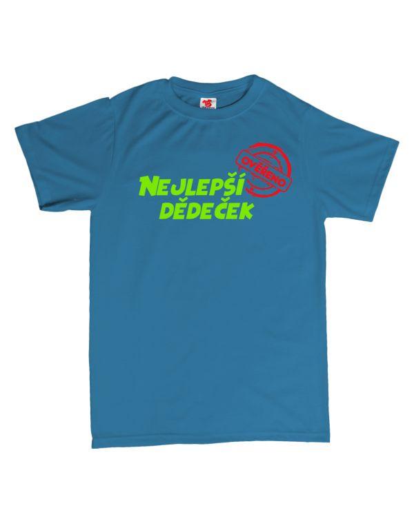 Tričko Nejlepší dědeček - ověřeno