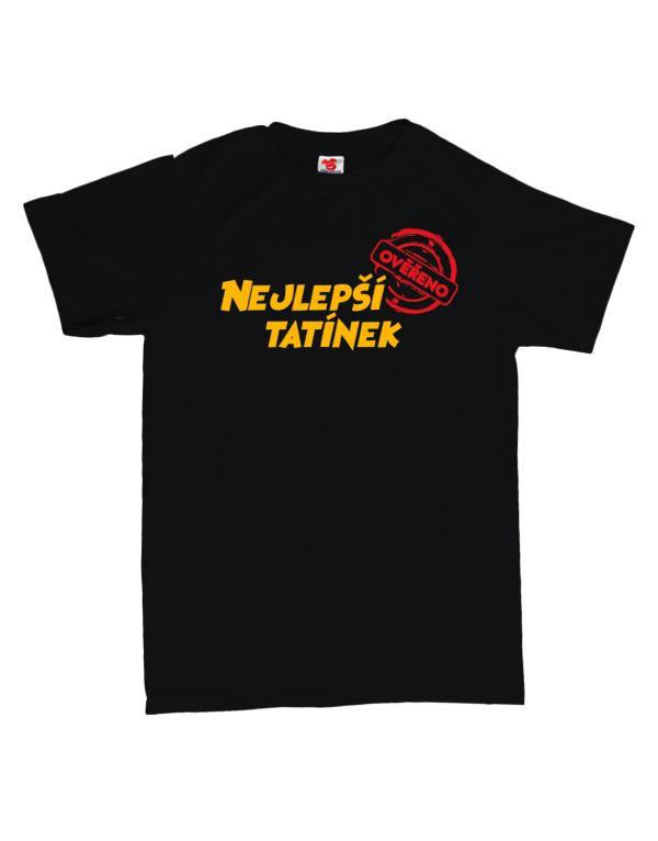 Tričko Nejlepší tatínek - ověřeno
