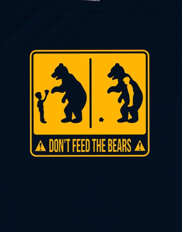 Tričko Don't feed the bear