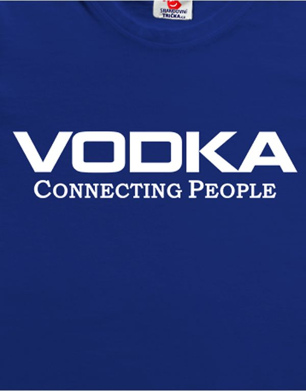 Tričko VODKA Connecting People