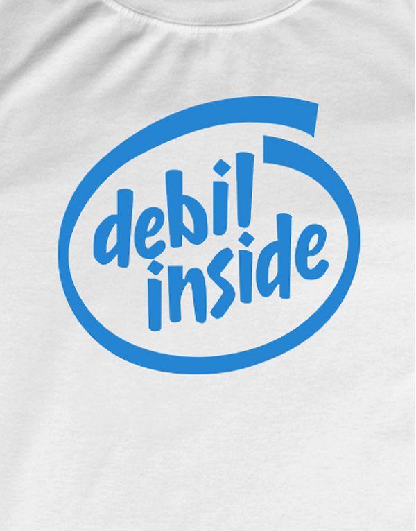 Tričko Debil inside