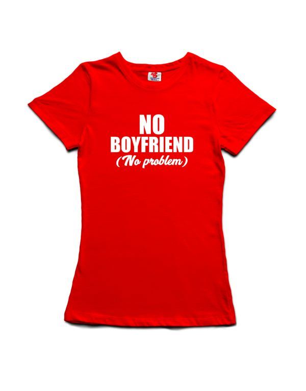 Tričko No Boyfriend - No problem