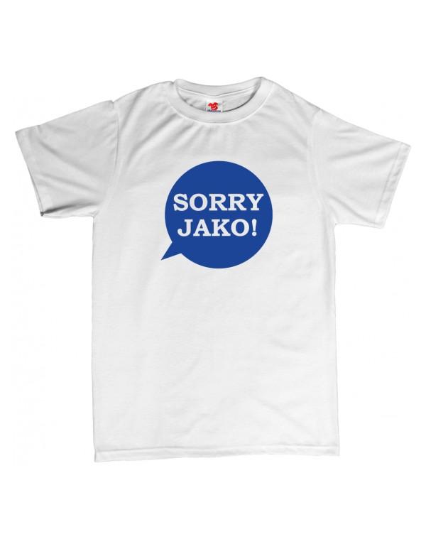 Tričko Sorry jako