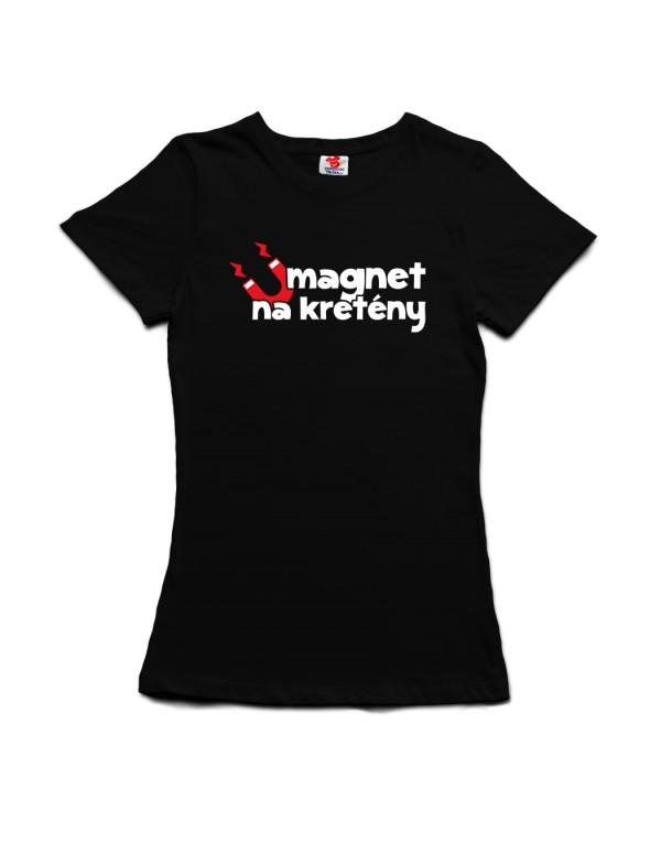 Tričko Magnet na kretény